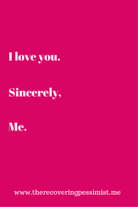 I love you Sincerely Me