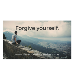 The Recovering Pessimist: Wisdom Wednesday #153 -- Forgive yourself. Don't carry that guilt into your future. | www.therecoveringpessimist.me #amwriting #recoveringpessimist #optimisticpessimist
