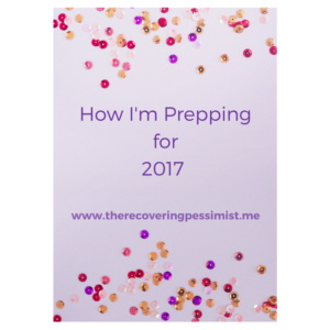 The Recovering Pessimist: How I'm Prepping for 2017 -- I love going through the process of planning for the upcoming year. It allows me to reflect on the current year and make the necessary adjustments. Some of the things mentioned in this year's blog post are similar to last year's with some new things added. Do you plan for the upcoming year? What is your process? | www.therecoveringpessimist.me #amwriting #recoveringpessimist #optimisticpessimist
