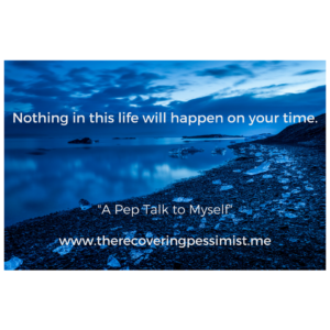The Recovering Pessimist: A Pep Talk to Myself -- I have my down moments. Self-doubt creeps in and screws with my psyche. I wanted to share a pep talk I recently had with myself. | www.therecoveringpessimist.me #amwriting #recoveringpessimist #optimisticpessimist